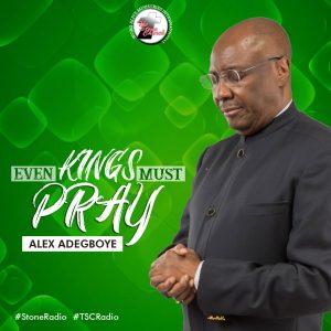 even-kings-must-pray